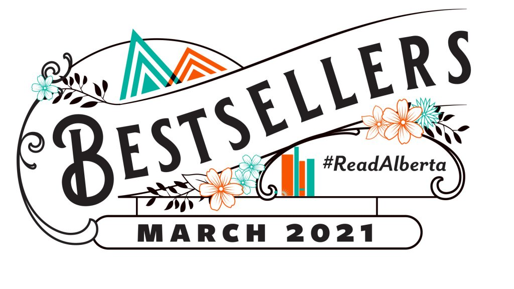 Bestsellers: March 2021 is written in vintage decorative typography that incorporates the Read Alberta logo