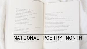 An open poetry book with the words National Poetry Month overlayed on the image