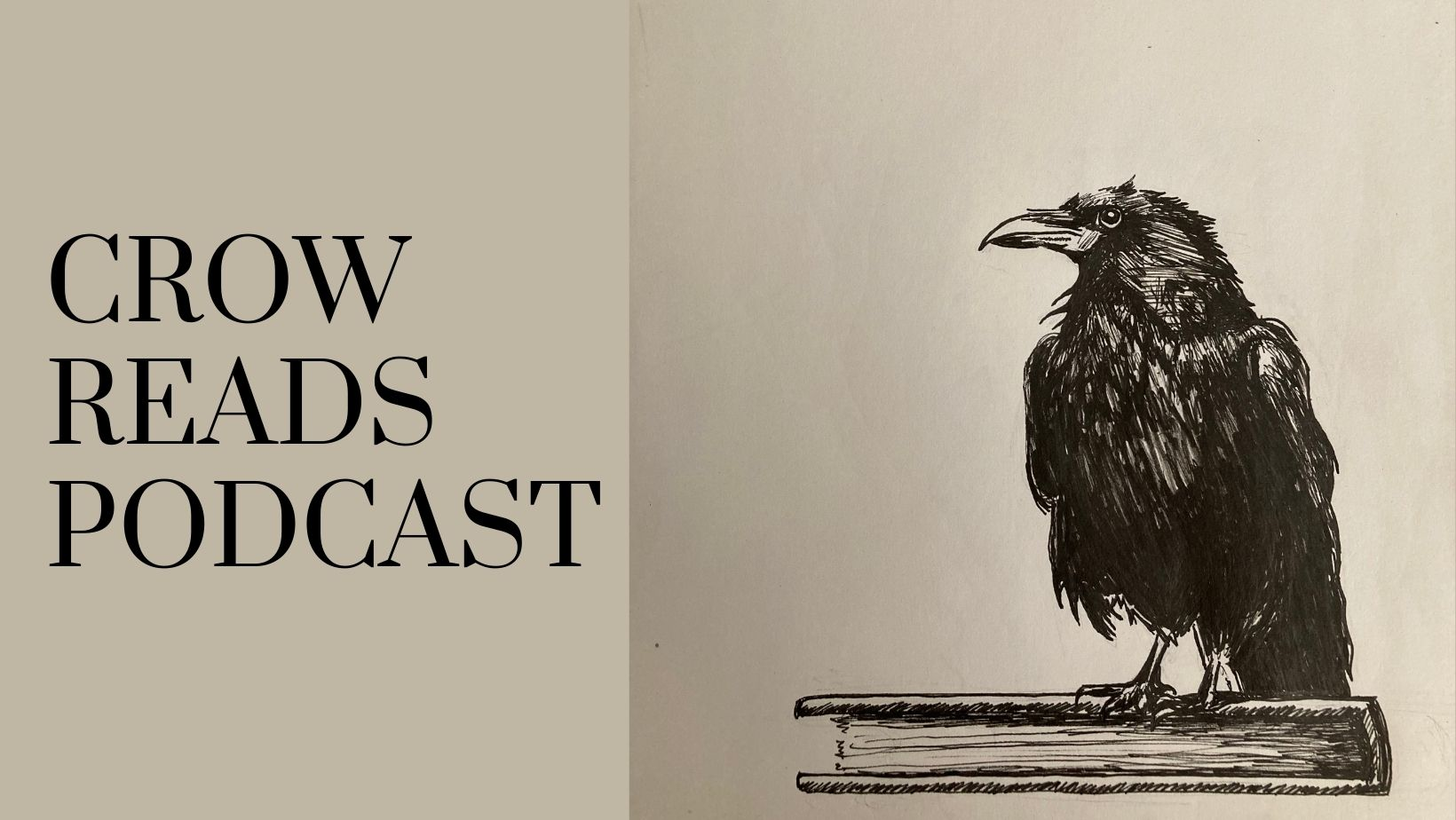 Crow Reads Podcast (inked illustration of a crow standing on a book)