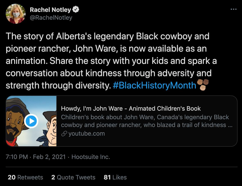 Tweet from Rachel Notley about Howdy, I'm John Ware