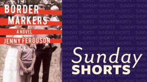 Sunday Shorts with cover of Border Markers