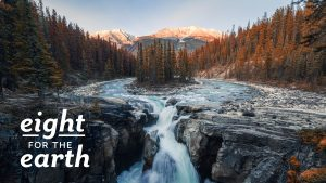 nature picture-mountains and waterfall with the text, eight for the earth