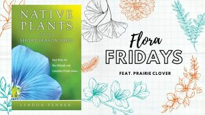 Flora Fridays feature image with the book cover for Native Plants for the Short Season Yard